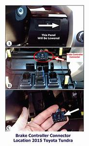 Trailer Brake Controller Wiring Connector Location On 2015