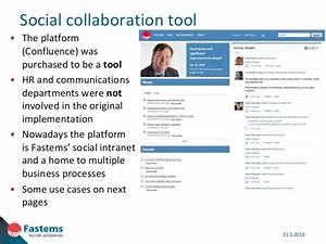 Social collaboration tools at Fastems (Ville Kilkku, May 2013)