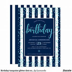 Birthday Turquoise Glitter Dots Script  Navy White