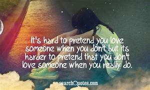 Its Hard To Pre... Hard Emotional Quotes
