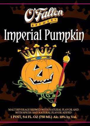 Ofallon Brewery Pumpkin Beer by The Wine And Cheese Place O Fallon Imperial Pumpkin Ale