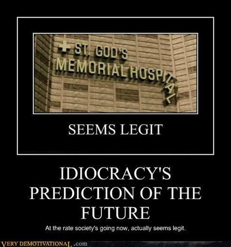 Idiocracy Memes - idiocracy movie quotes quotesgram