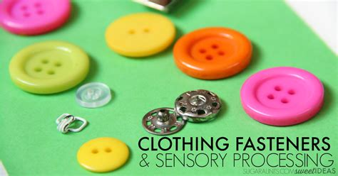clothing fasteners  sensory processing issues  ot