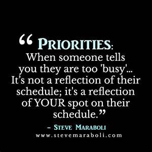 """Priorities: When soemone tells you they are too """"busy ..."""