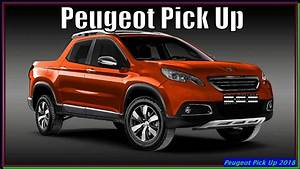 Peugeot Pick Up 2018 : peugeot pick up 2018 new 2018 peugeot compact pickup truck youtube ~ New.letsfixerimages.club Revue des Voitures