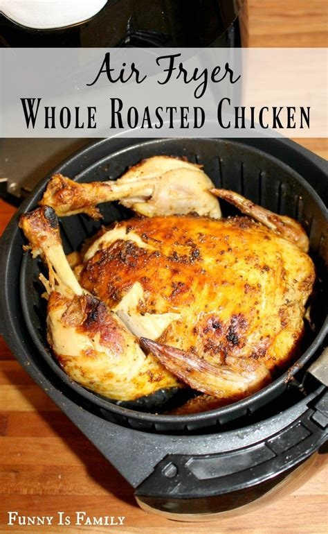 fryer air chicken whole roasted recipes recipe rotisserie fried funny funnyisfamily oven frier guys roast frying meat cooking stuffed