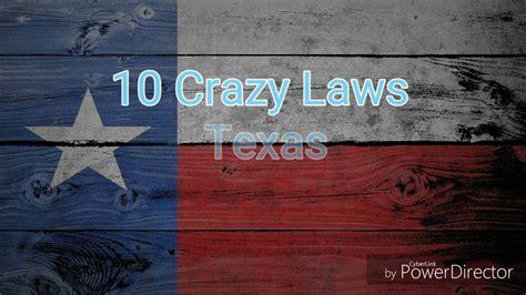 crazy laws texas youtube