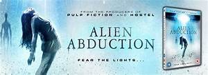 Alien Abduction Movie - The Story Behind the Movie, and a ...