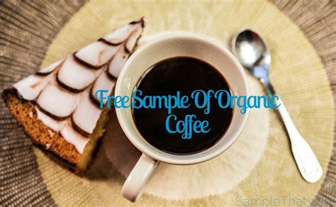 Free Organic Coffee Samples Hot Coffee Sore Throat Zip Gta 4 Yeti Mug Doesn't Keep On Hand To Use Maker Insulated Cup