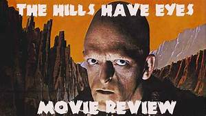 The Hills Have Eyes(1977) Movie Review - YouTube