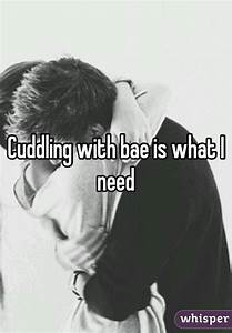 What I need right now is some bae cuddles and Nutella ...