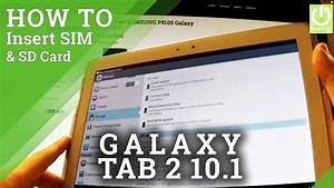How To Insert Sim And Micro Sd Card In Samsung P5100
