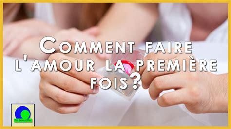 Comment Faire L Amour Entre Femmes by Comment Faire L Amour La Premi 232 Re Fois