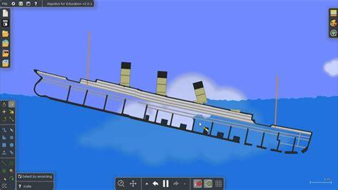 Sinking Ship Simulator by Titanic Sinking Simulation Algodoo
