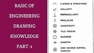 Basic Of Engineering Drawing Symbol Part 1