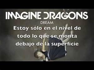 Imagine Dragons - Dream (Subtitulado castellano/español ...
