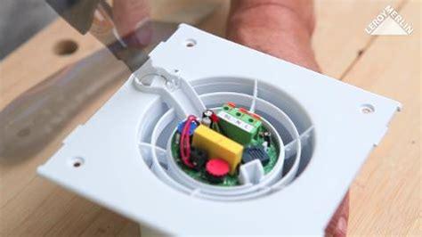 aerateur salle de bain hygrostat comment installer un a 233 rateur leroy merlin