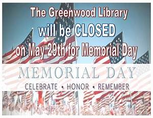 Library Closed for Memorial Day | Greenwood Library