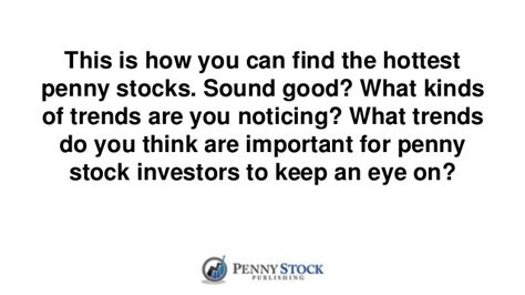 find hot penny stocks playing    rules