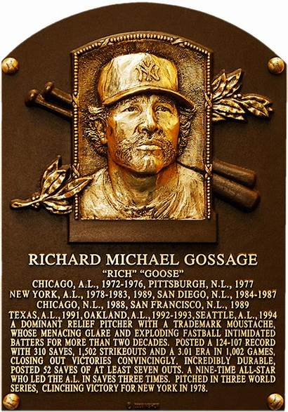 Gossage Goose Fame Plaque Hall Baseball Hof
