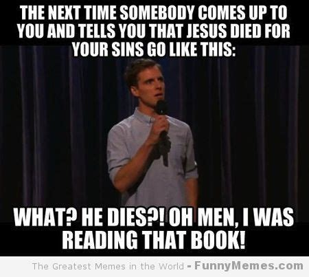 Cool Jesus Meme - funny memes jesus died for your sins pieces of me pinterest funny memes and memes