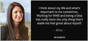 QUOTES BY NATAL... Kaitlyn Wwe Quotes