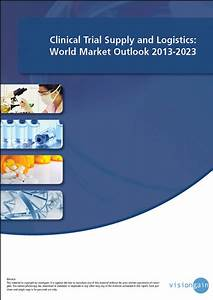 Clinical Trial Supply And Logistics  World Market Outlook