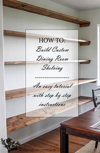 how to build wall shelves DIY Dining Room Open Shelving - The Wood Grain Cottage