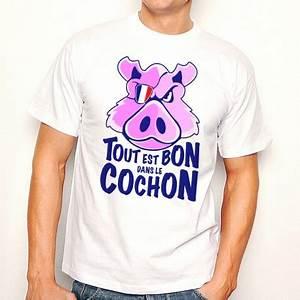 T Shirt Homme Blanc : t shirt homme blanc tout est bon dans le cochon ~ Melissatoandfro.com Idées de Décoration