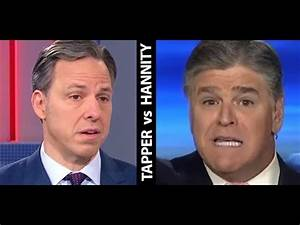 "Jake Tapper DESTROYS Sean Hannity For Losing ""Media ..."