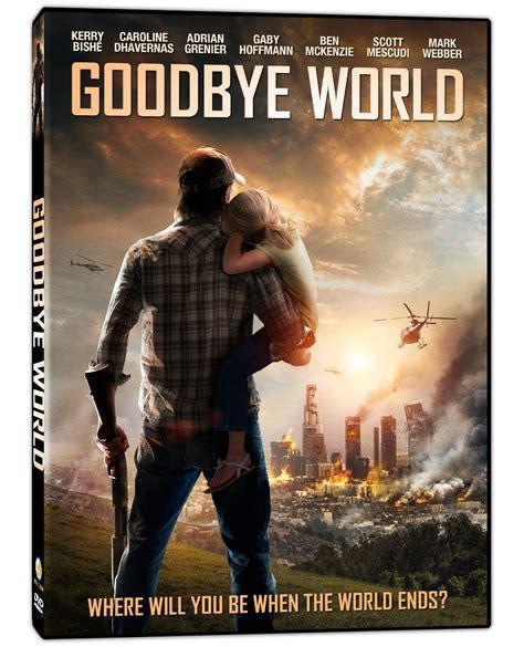 goodbye movie survival survivalist modern