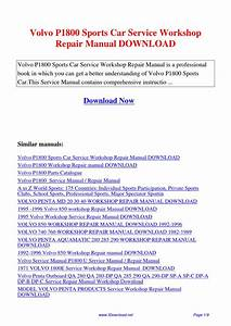 Volvo P1800 Sports Car Service Workshop Repair Manual By