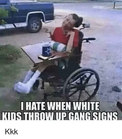 Kkk Memes - hate when white iti signs kkk kkk meme on sizzle