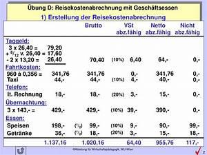 Fahrtkosten In Rechnung Stellen : ppt bung d reisekostenabrechnung mit gesch ftsessen powerpoint presentation id 4906900 ~ Themetempest.com Abrechnung