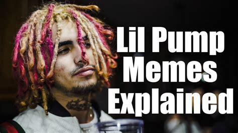 Lil Pump Memes - lil pump memes explained youtube