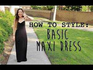 How To Basic : how to style basic maxi dress michellehkimm youtube ~ Buech-reservation.com Haus und Dekorationen