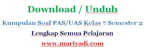 Soal uas 1 penilaian akhir semester ipa kelas 7 smp kurikulum 2013. Download Soal UAS Bahasa Jawa Kelas 7 Semester 2 Kurikulum ...