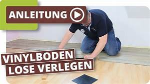 Klick Vinylboden Verlegen : vinylboden lose verlegen loose lay vinyl youtube ~ Watch28wear.com Haus und Dekorationen