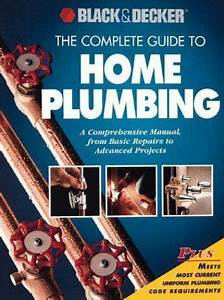The Complete Guide To Home Plumbing  A Comprehensive