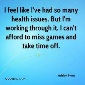 Health Problems... Medical Issues Quotes
