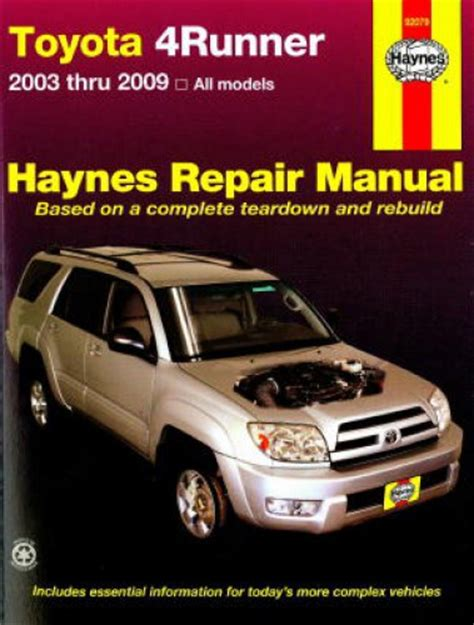 best car repair manuals 2001 toyota 4runner user handbook haynes 2003 2009 toyota 4runner truck suv repair manual