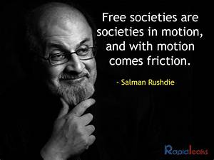 Salman Rushdie: 17 Critical Quotes By The Author On The ...
