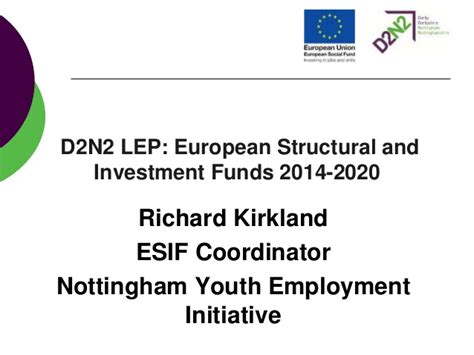 erdf si鑒e social d2n2 youth employment initiative nottingham european social fund e
