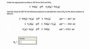 Solved  Under The Appropriate Conditions  No Forms N2o And