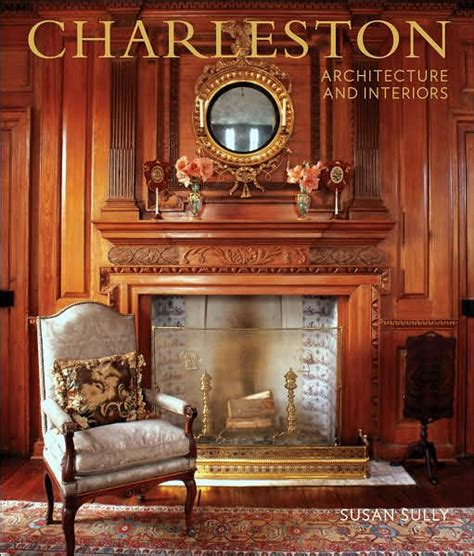 Barnes And Noble Charleston by Charleston Architecture And Interiors By Susan Sully