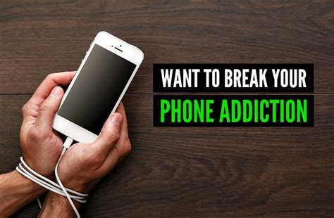 how to phone addiction your phone addiction menprovement