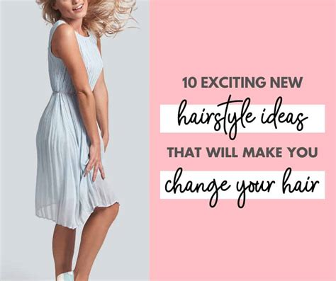 10 Different Types of Hairstyles That Will Make You Want