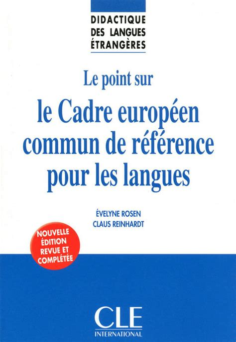 cadre commun europeen reference langues cadre commun de reference 28 images cadre europ 201 en commun de r 201 f 201 rence pour l