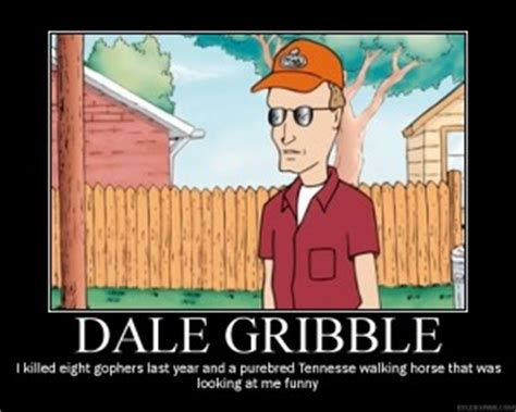 Dale Gribble Memes - king of the hill dale quotes quotesgram