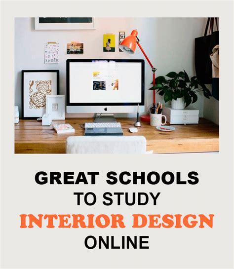 6 Great Schools To Study Interior Design Online L'essenziale